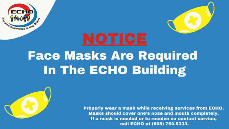 Masks are required inside ECHO offices